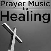 Prayer Music for Healing by Pianissimo Brothers