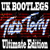 UK Bootlegs (Ultimate Edition) by Todd Terry