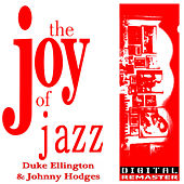 Duke Ellington and Johnny Hodges the Joy of Jazz by Duke Ellington