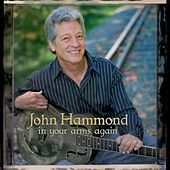 In Your Arms Again by John Hammond, Jr.
