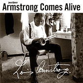 Armstrong Comes Alive (Extended) by Louis Armstrong