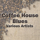 Coffee House Blues von Various Artists