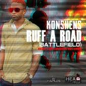 Ruff a Road (Battlefield) - Single by Konshens