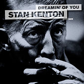 Dreamin' of You (Christmas Version) by Stan Kenton