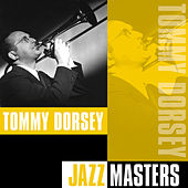 Jazz Masters by Tommy Dorsey