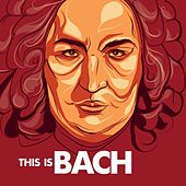 This is Bach by Various Artists