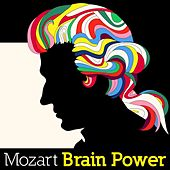 Mozart Brain Power by Various Artists