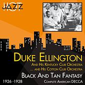 Black and Tan Fantasy (Complete American Decca Recordings 1926 -1928) by Duke Ellington