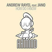 How Do I Know by Andrew Rayel