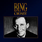 Bing Crosby by Bing Crosby