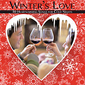 Winter's Love: 40 Heartwarming Songs for Cold Nights by Pianissimo Brothers