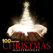 100 Must-Have Christmas Masterpieces by Various Artists
