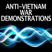 Anti-Vietnam War Demonstrations by Dr. Sound Effects