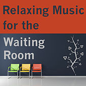 Relaxing Music for the Waiting Room by Pianissimo Brothers