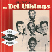 The Best Of The Del Vikings by The Del-Vikings