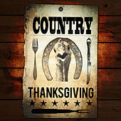 Country Thanksgiving by Various Artists