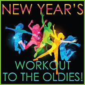 New Year's Workout to the Oldies! by Various Artists
