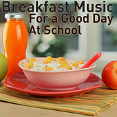 Breakfast Music for a Good Day At School by Pianissimo Brothers