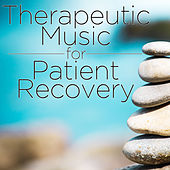 Therapeutic Music for Patient Recovery by Pianissimo Brothers