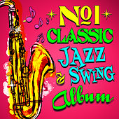 No. 1 Classic Jazz & Swing Album by Various Artists