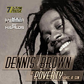 If Poverty Was a Sin by Dennis Brown