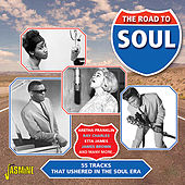 The Road to Soul - 55 Tracks That Ushered In the Soul Era by Various Artists