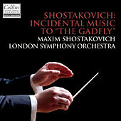 Shostakovich: Incidental Music to The Gadfly by London Symphony Orchestra