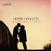 Speak Like A Child (Bonus Tracks) by Herbie Hancock