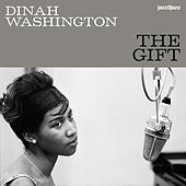 The Gift (Extended) by Dinah Washington