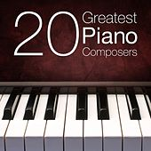 20 Greatest Piano Composers by Various Artists