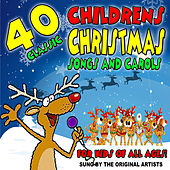 40 Classic Childrens Christmas Songs and Carols for Kids of All Ages! by Various Artists