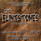 The Flintstones -Vocal Version (Theme from the Hanna-Barbera TV Series) by Dominik Hauser