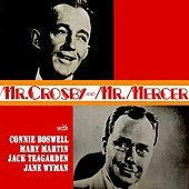 Mr Crosby & Mr Mercer by Bing Crosby