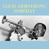 Someday by Louis Armstrong