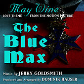 The Blue Max: May Wine (Jerry Goldsmith) by Dominik Hauser