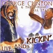 Live and Kickin' von George Clinton