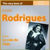 The Very Best of Amélia Rodriguez, Vol. 1: La voix du Fado von Amalia Rodrigues