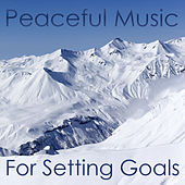 Peaceful Music for Setting Goals by Pianissimo Brothers