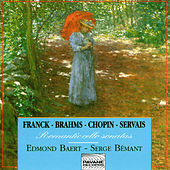 Franck, Brahms, Chopin & Servais: Romantic Cello Sonatas by Edmond Baert