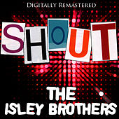 Shout - (Digitally Remastered 2009) von The Isley Brothers