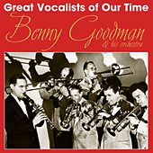 Great Vocalists Of Our Time by Benny Goodman