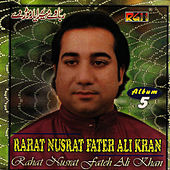 Raba We Mera Yaar Mode De Vol 5 by Rahat Fateh Ali Khan
