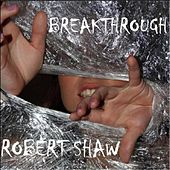 Breakthrough by Robert Shaw