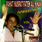 Aakhyan Vol 3 by Rahat Fateh Ali Khan