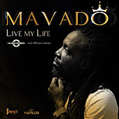 Live My Life - Single by Mavado