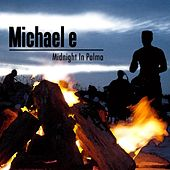 Midnight In Palmap - EP by Michael e