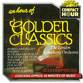 An Hour of Golden Classics by London Symphony Orchestra
