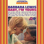 Baby, I'm Yours by Barbara Lewis
