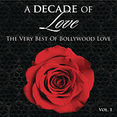A Decade of Love: Vol.1 by Various Artists