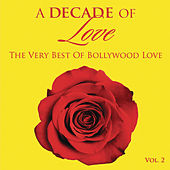 A Decade of Love: Vol.2 by Various Artists
